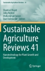 Sustainable Agriculture Reviews 41: Nanotechnology for Plant Growth and Development Cover Image
