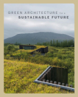 Green Architecture for a Sustainable Future Cover Image