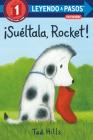 ¡Suéltala, Rocket! (Drop It, Rocket! Spanish Edition) (LEYENDO A PASOS (Step into Reading)) Cover Image