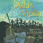Ada's Violin: The Story of the Recycled Orchestra of Paraguay Cover Image