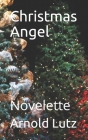 Christmas Angel: Novelette Cover Image