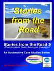 Stories from the Road 5: An Automotive Case Studies Series Cover Image