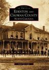 Edenton and Chowan County, North Carolina (Images of America (Arcadia Publishing)) Cover Image