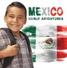 Mexico (World Adventures) Cover Image