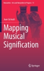 Mapping Musical Signification (Numanities - Arts and Humanities in Progress #15) Cover Image