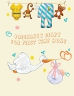Pregnancy Diary for First Time Moms Cover Image