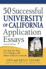 50 Successful University of California Application Essays: Get Into the Top Uc Colleges and Other Selective Schools Cover Image