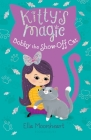 Kitty's Magic 8: Bobby the Show-Off Cat Cover Image