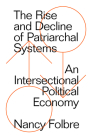 The Rise and Decline of Patriarchal Systems Cover Image