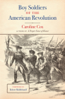 Boy Soldiers of the American Revolution Cover Image