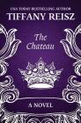 The Chateau: An Erotic Thriller (Original Sinners) Cover Image