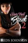 Never Trust A Ratchet Bitch 2 Cover Image