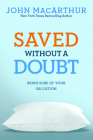 Saved without a Doubt: Being Sure of Your Salvation Cover Image