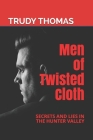 Men of Twisted Cloth: Secrets and Lies in the Hunter Valley Cover Image