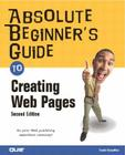 Absolute Beginner's Guide to Creating Web Pages Cover Image