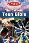 Prove It! Catholic Teen Bible-NABRE Cover Image