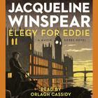 Elegy for Eddie Lib/E (Maisie Dobbs Mysteries) Cover Image