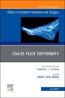 Cavus Foot Deformity, an Issue of Clinics in Podiatric Medicine and Surgery, 38 (Clinics: Orthopedics #38) Cover Image