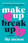 Make Up Break Up: A Novel Cover Image