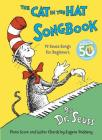 The Cat in the Hat Songbook: 50th Anniversary Edition (Classic Seuss) Cover Image