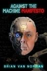 Against the Machine: Manifesto (Essential Prose) Cover Image