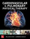 Cardiovascular and Pulmonary Physical Therapy, Third Edition Cover Image