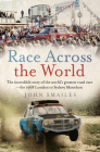 Race Across the World: The Incredible Story of the World's Greatest Road Race - the 1968 London to Sydney Marathon Cover Image