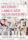 Second Language Acquisition: An Introductory Course Cover Image