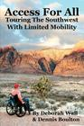 Access for All: Touring the Southwest with Limited Mobility Cover Image