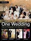 One Wedding: How to Photograph a Wedding from Start to Finish Cover Image