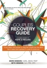 Couples Recovery Guide: A 52-Week Journey to Hope & Healing Cover Image