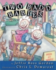 Two Badd Babies Cover Image