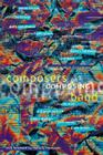 Composers on Composing for Band Cover Image