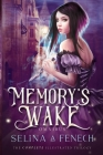 Memory's Wake Omnibus: The Complete Illustrated YA Fantasy Series Cover Image