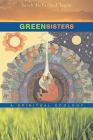 Green Sisters: A Spiritual Ecology Cover Image