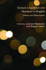 Corpus Linguistics and Variation in English: Theory and Description Cover Image