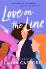 Love on the Line: A Novel Cover Image