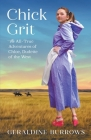 Chick Grit: The All-True Adventures of Chloe, Dudette of the West Cover Image