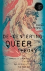 De-Centering Queer Theory: Communism in the Flow During and After the Cold War Cover Image