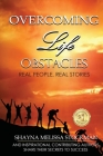 Overcoming Life Obstacles: Real People, Real Stories Cover Image