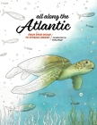 All Along the Atlantic: From Open Ocean to Cypress Swamp Cover Image