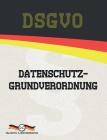 DSGVO - Datenschutz-Grundverordnung Cover Image