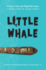 Little Whale: A Story of the Last Tlingit War Canoe Cover Image