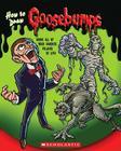 Goosebumps: How to Draw Goosebumps Cover Image