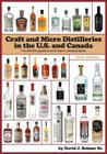 Craft and Micro Distilleries in the U.S. and Canada, 4th Edition (Color) Cover Image