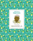 Nelson Mandela: Little Guides to Great Lives Cover Image