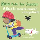 A Rosa Le Encanta Montar En Su Patineta/Rosa Rides Her Scooter Cover Image