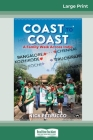 Coast to Coast: A family walk across India (16pt Large Print Edition) Cover Image