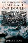 Die Historien von Jean-Marie Cabidoulin Cover Image