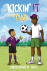 Kickin' It With Dad Cover Image